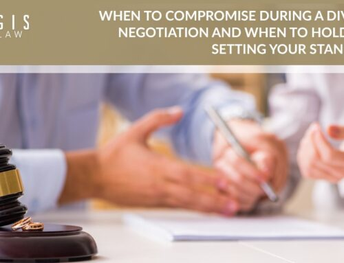 When to Compromise During a Divorce Negotiation and When to Hold Firm:  Setting Your Standards